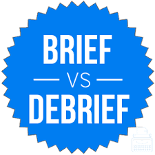 Brief vs Debrief