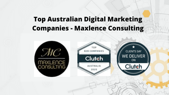 Maxlence Consulting Pty Ltd. Named a Top Australian Digital Marketing Companies